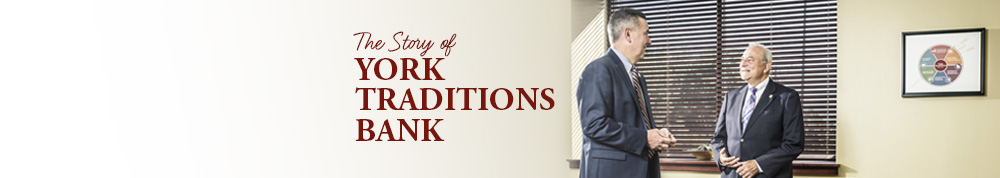 The Story of York Traditions Bank