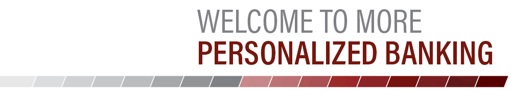 "Personal Banking Team Page Header, ""Welcome to More Personalized Banking"""