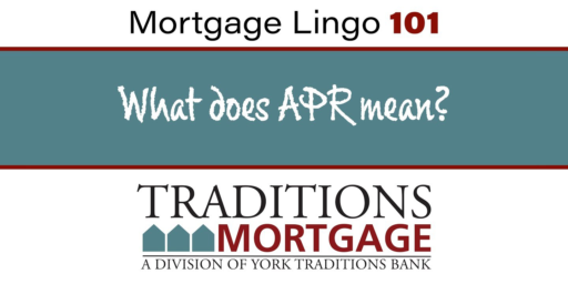 Mortgage Lingo 101 – What is APR?