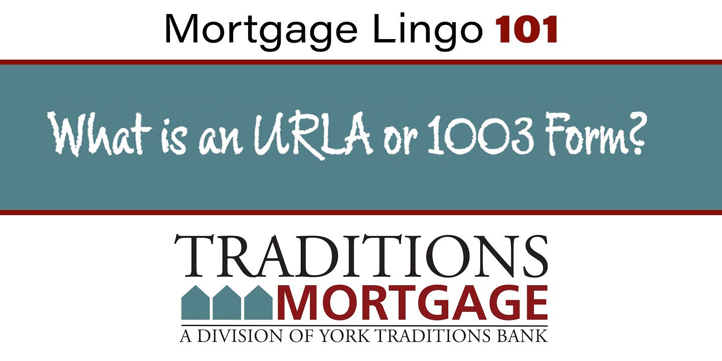 Mortgage Lingo 101 – What is a 1003 Form?